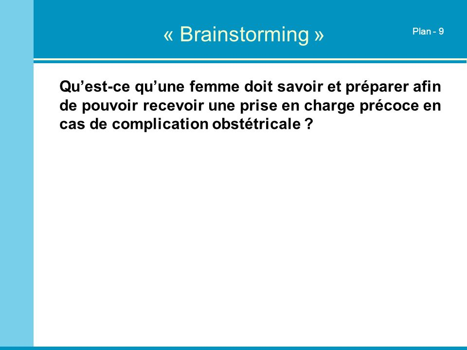 « Brainstorming »Plan - 9.