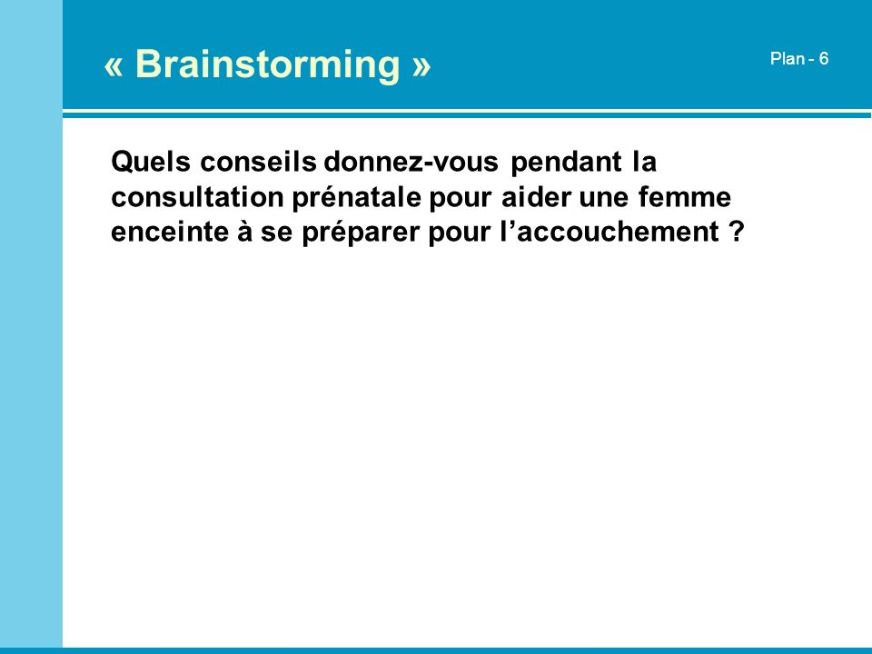 « Brainstorming » Plan - 6.