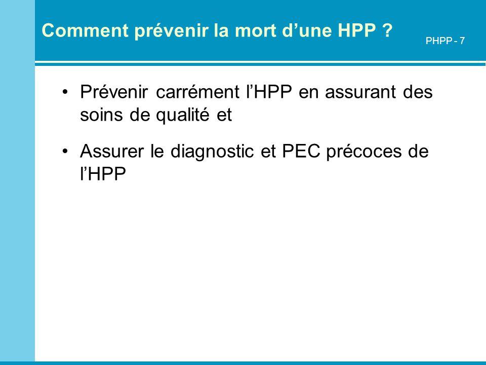 Comment prévenir la mort d'une HPP