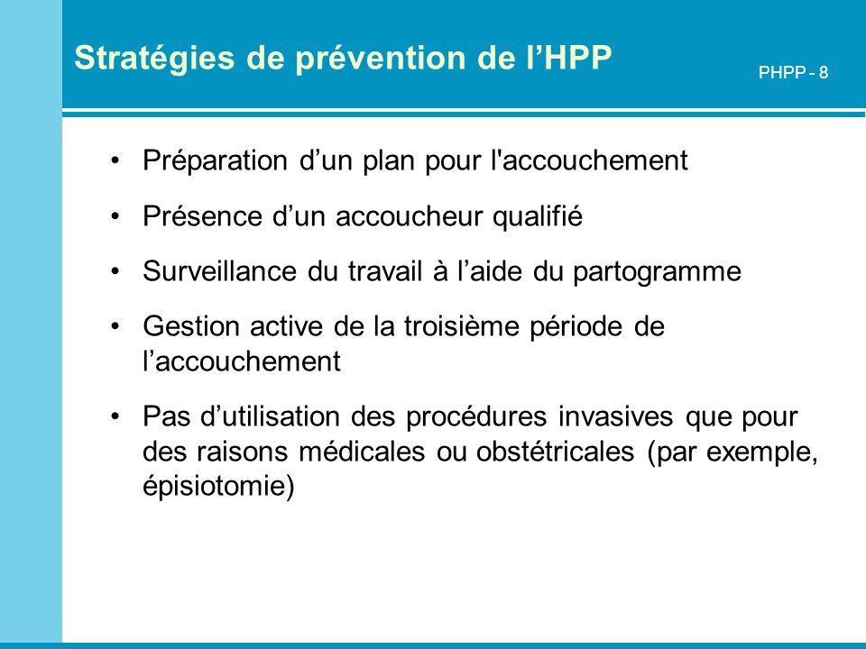 Stratégies de prévention de l'HPP