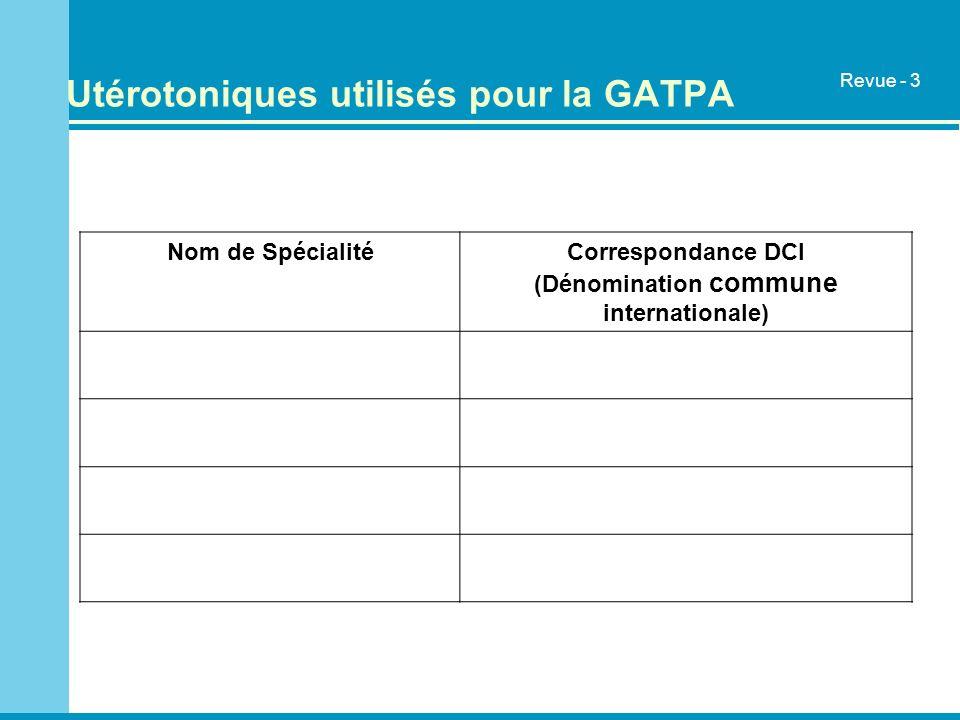 Utérotoniques utilisés pour la GATPA
