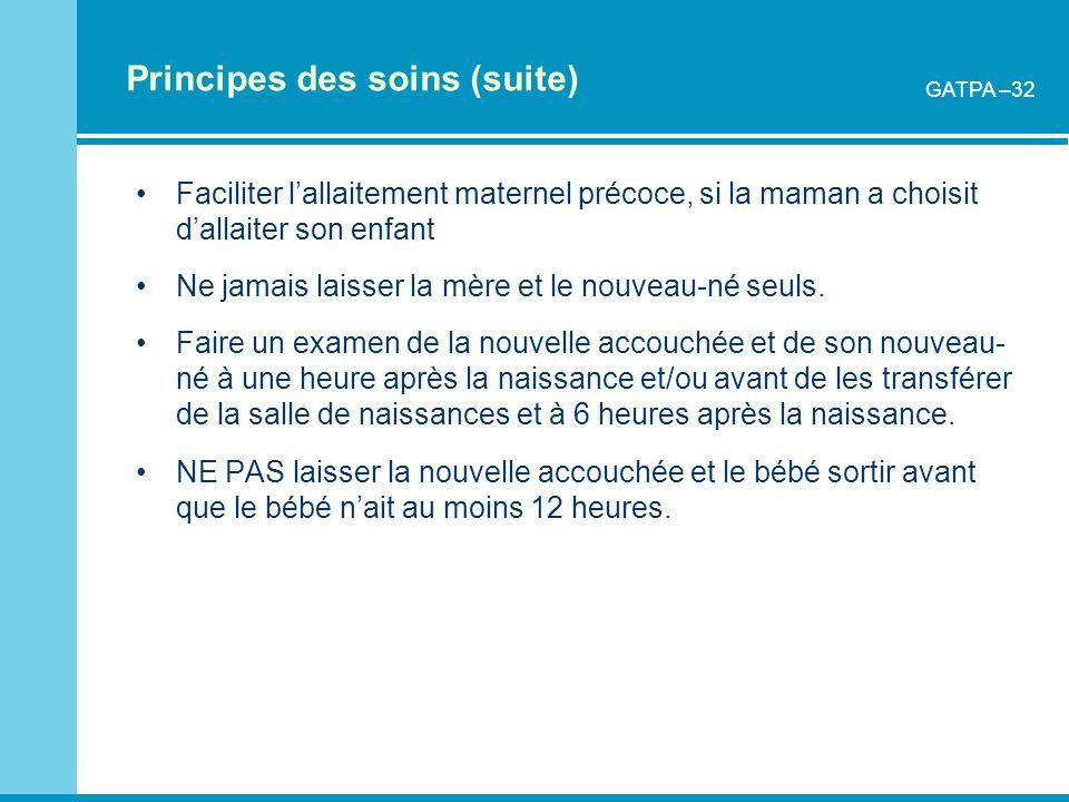 Principes des soins (suite)
