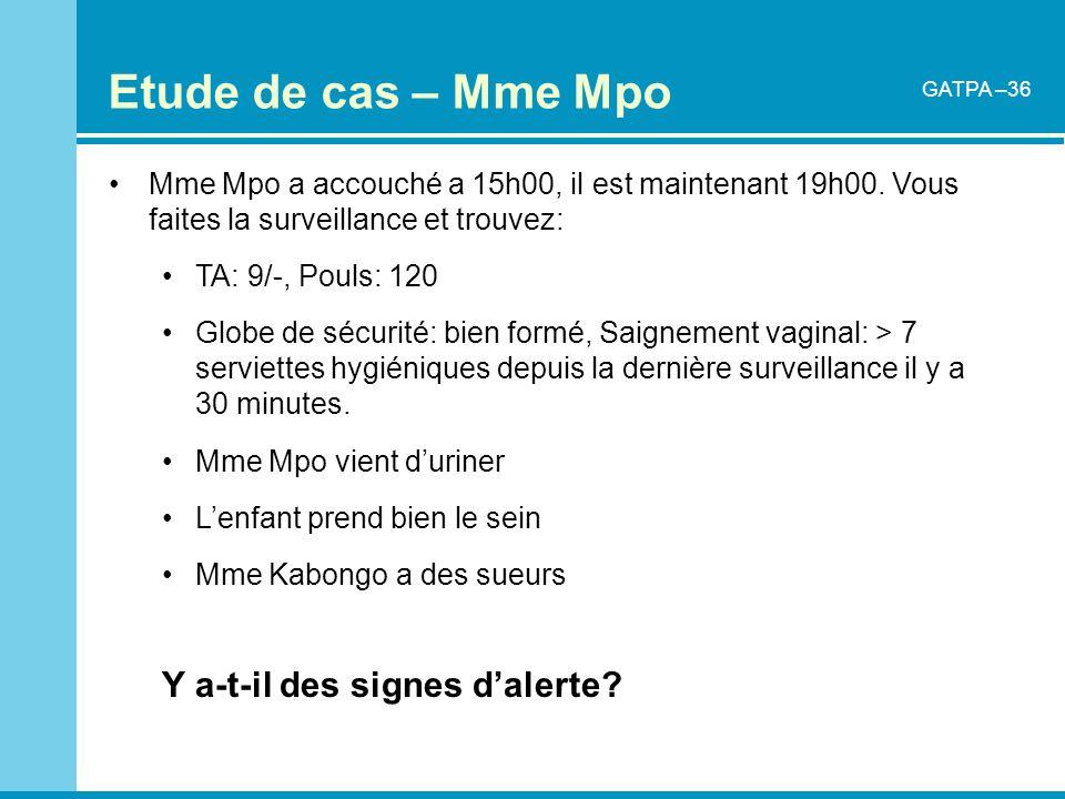 Etude de cas – Mme Mpo Y a-t-il des signes d'alerte