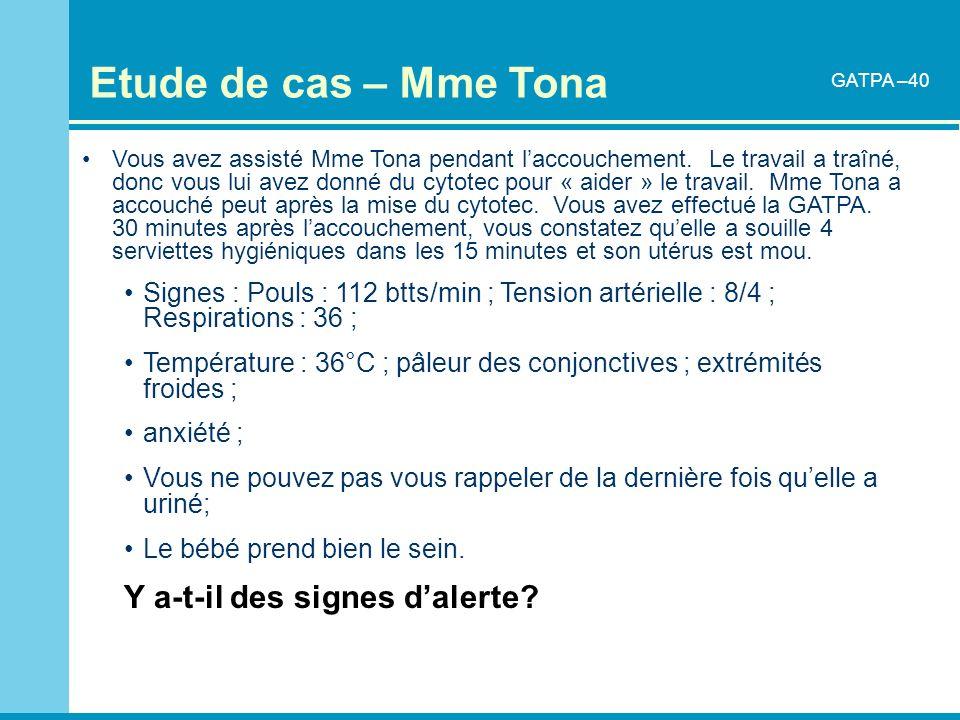 Etude de cas – Mme Tona Y a-t-il des signes d'alerte