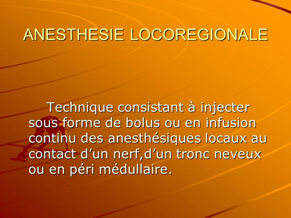 ANESTHESIE LOCOREGIONALE