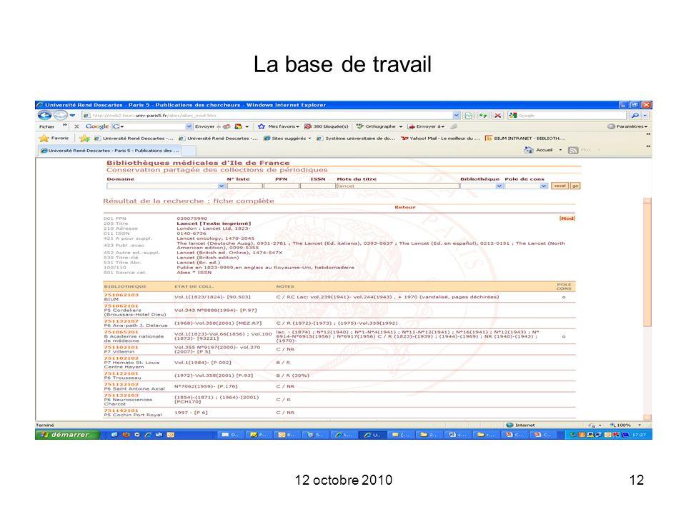 La base de travail 12 octobre 2010