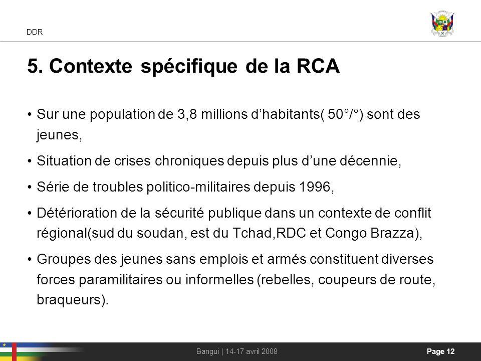 5. Contexte spécifique de la RCA