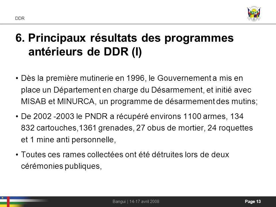 6. Principaux résultats des programmes antérieurs de DDR (I)