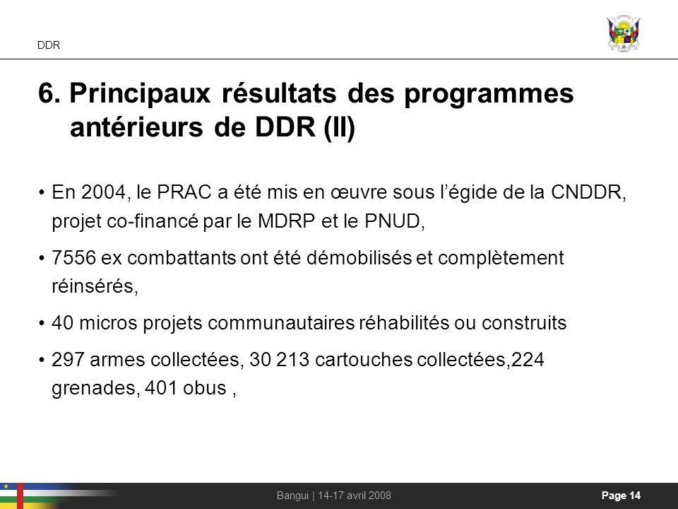 6. Principaux résultats des programmes antérieurs de DDR (II)