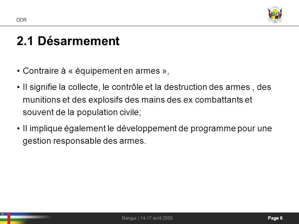2.1 Désarmement Contraire à « équipement en armes »,