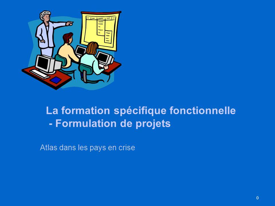 La formation spécifique fonctionnelle - Formulation de projets