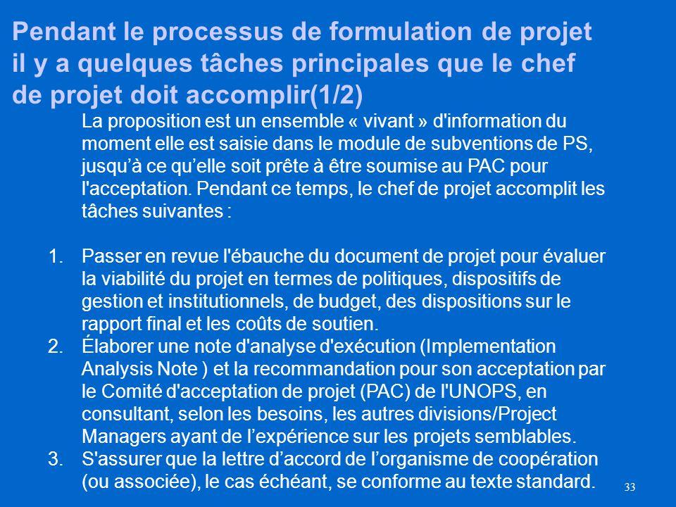 Pendant le processus de formulation de projet il y a quelques tâches principales que le chef de projet doit accomplir(1/2)