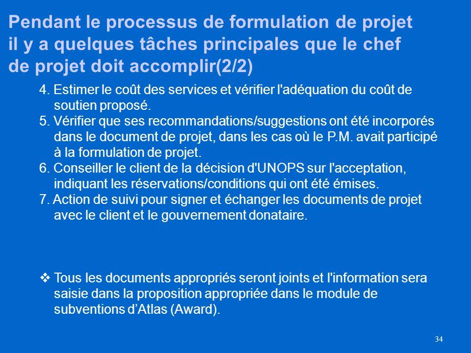 Pendant le processus de formulation de projet il y a quelques tâches principales que le chef de projet doit accomplir(2/2)