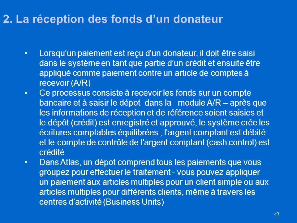 2. La réception des fonds d'un donateur