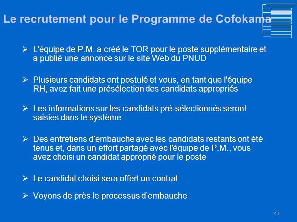 Le recrutement pour le Programme de Cofokama