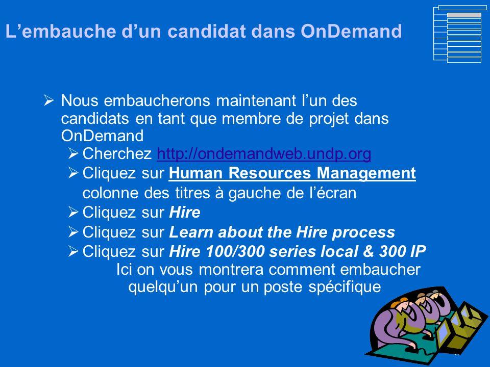 L'embauche d'un candidat dans OnDemand