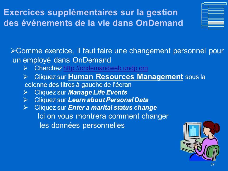 Exercices supplémentaires sur la gestion des événements de la vie dans OnDemand