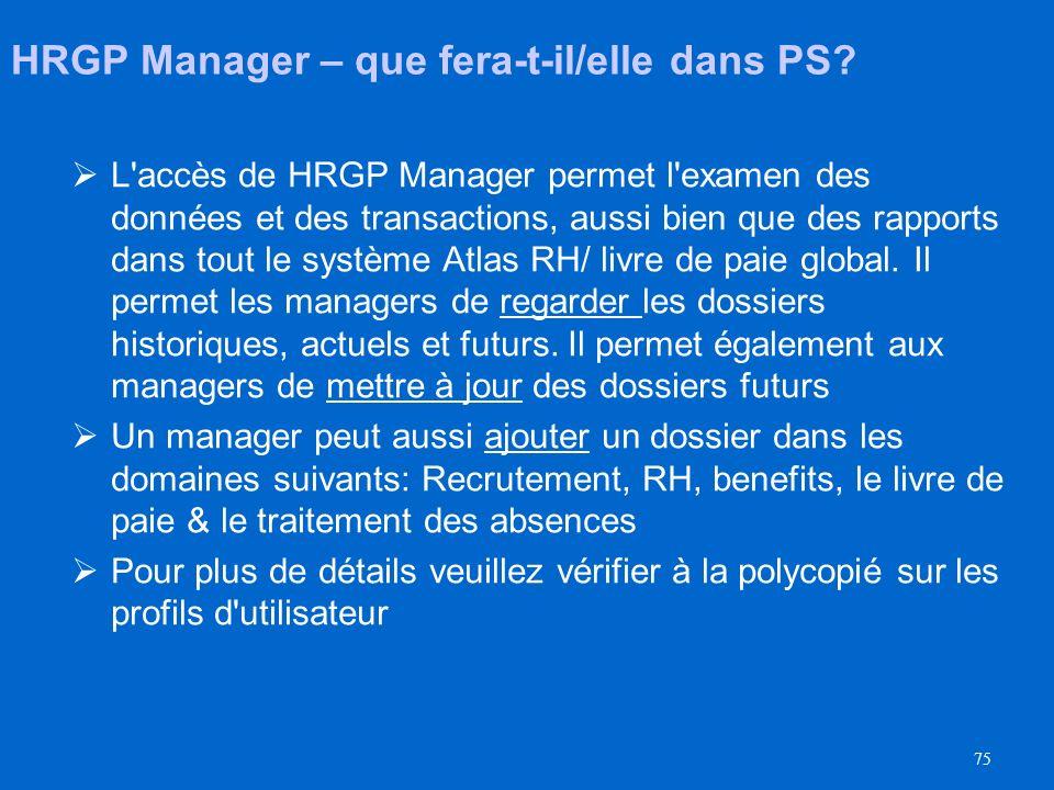 HRGP Manager – que fera-t-il/elle dans PS