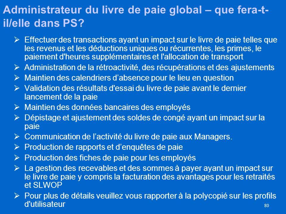 Administrateur du livre de paie global – que fera-t-il/elle dans PS