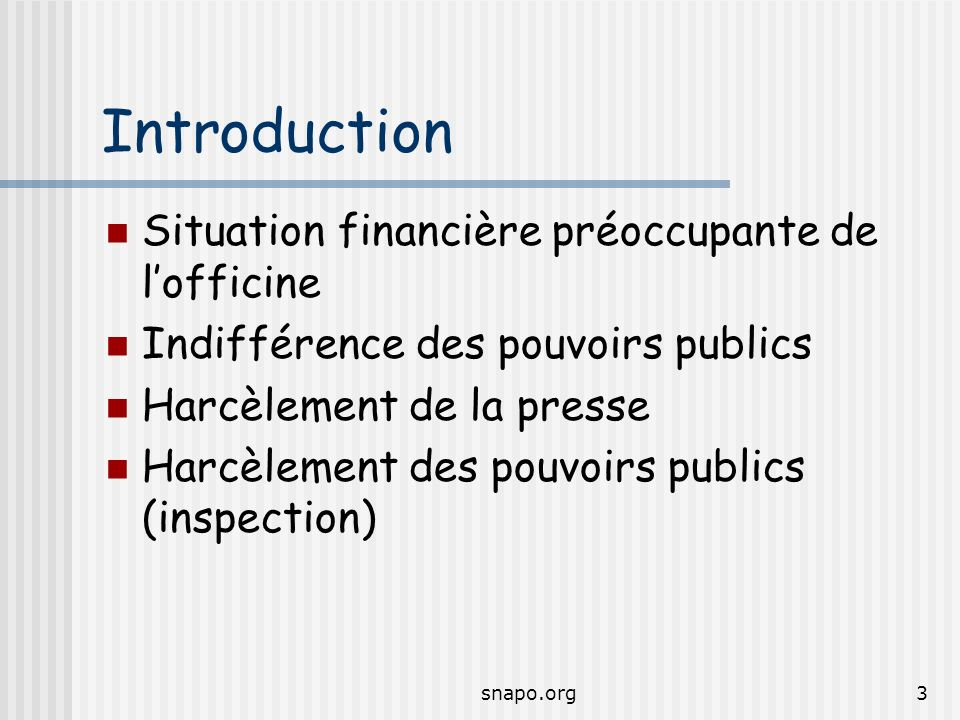 Introduction Situation financière préoccupante de l'officine