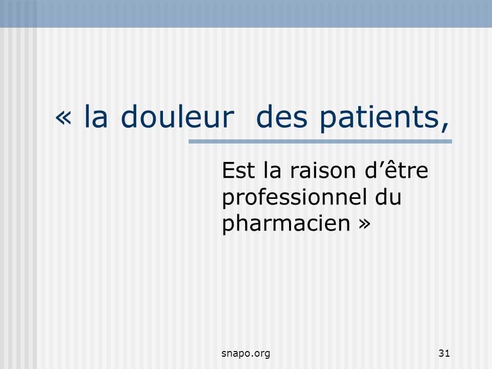 « la douleur des patients,