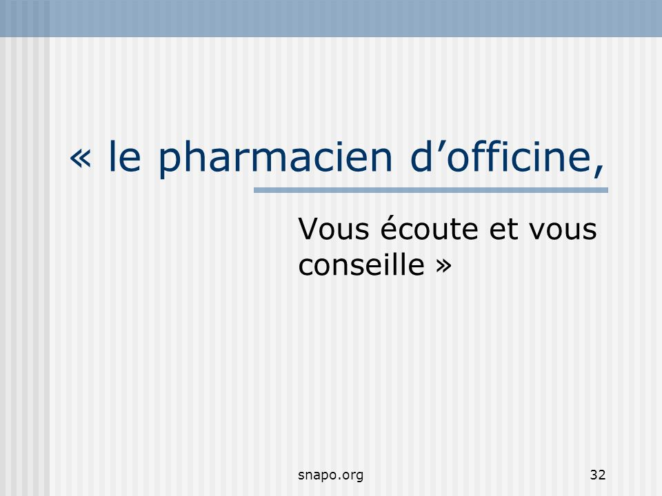 « le pharmacien d'officine,