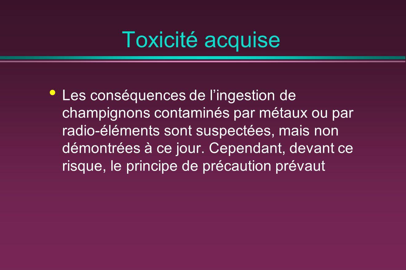 Toxicité acquise