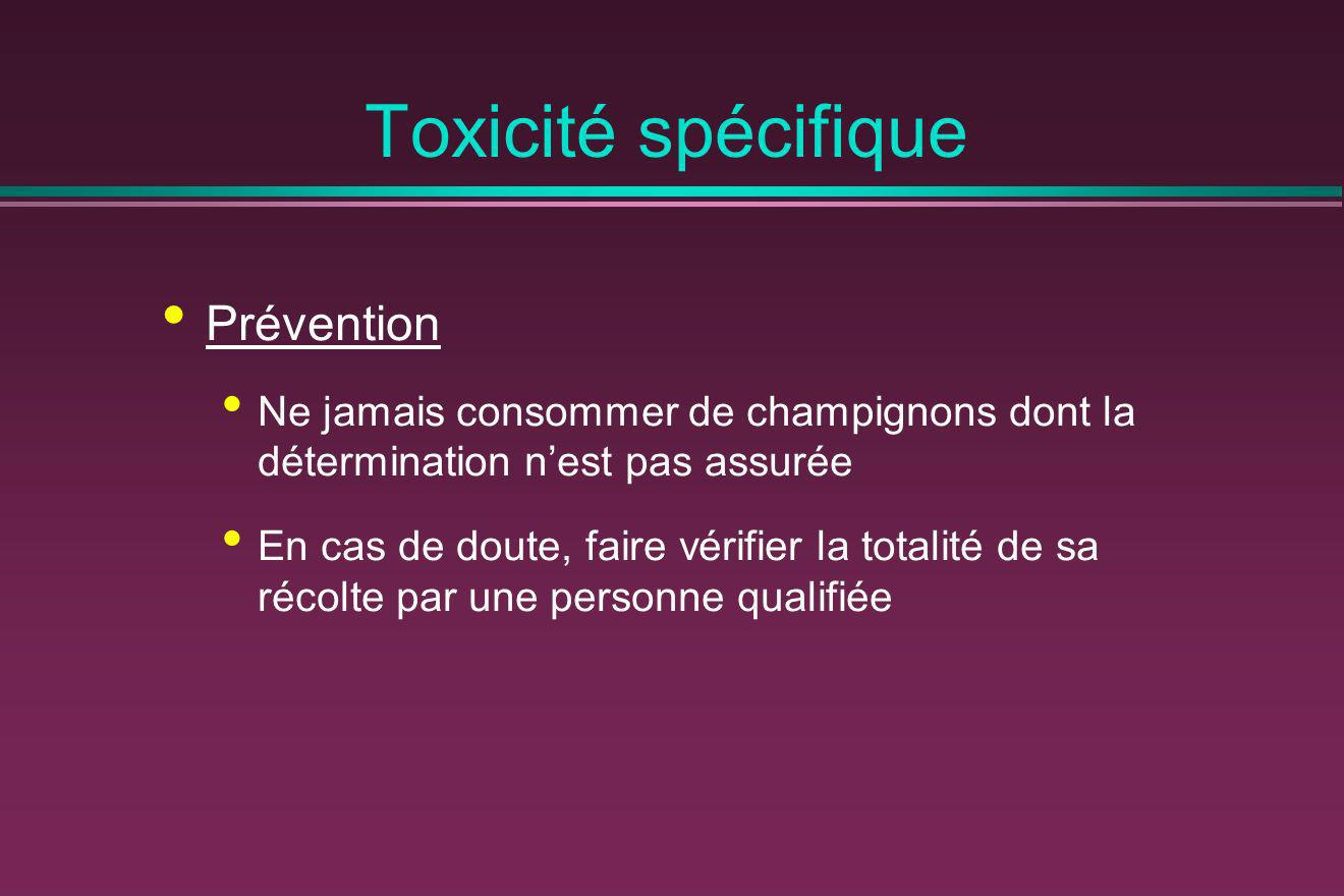 Toxicité spécifique Prévention