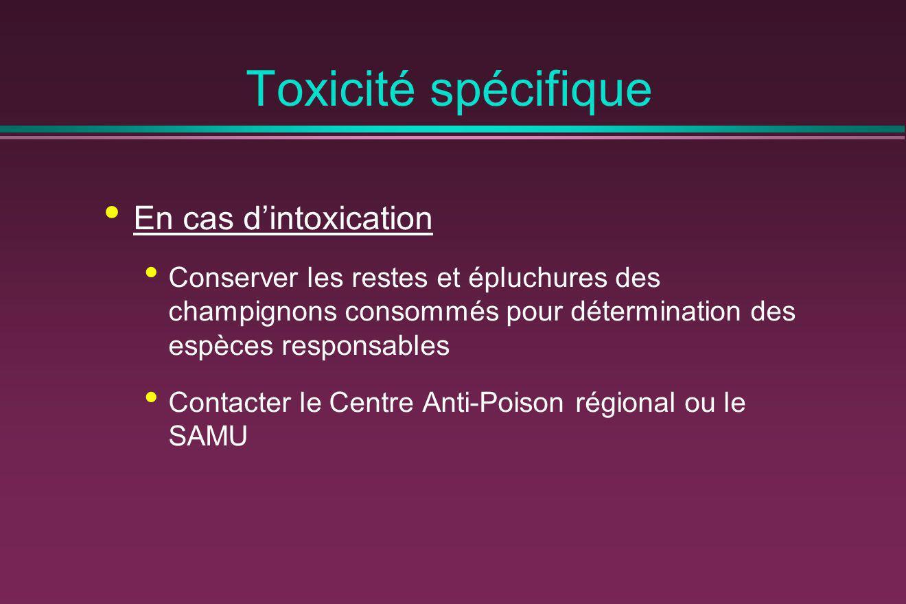 Toxicité spécifique En cas d'intoxication