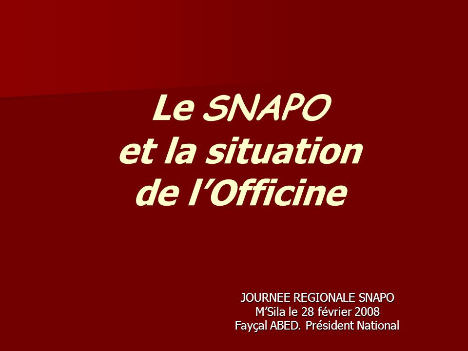 Le SNAPO et la situation de l'Officine
