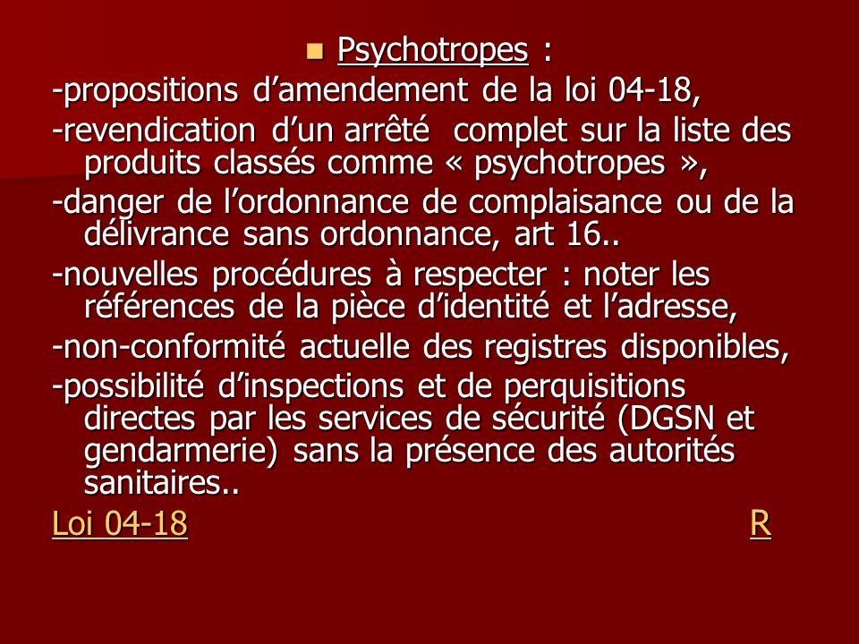 Psychotropes : -propositions d'amendement de la loi 04-18,