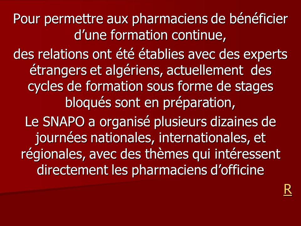 Pour permettre aux pharmaciens de bénéficier d'une formation continue,