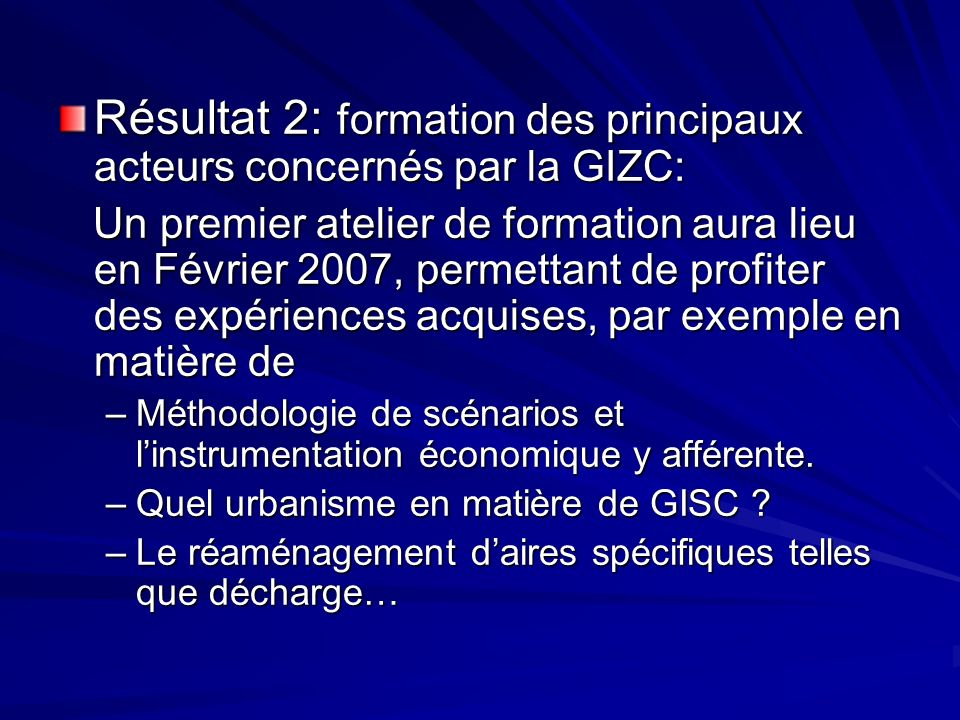 Résultat 2: formation des principaux acteurs concernés par la GIZC: