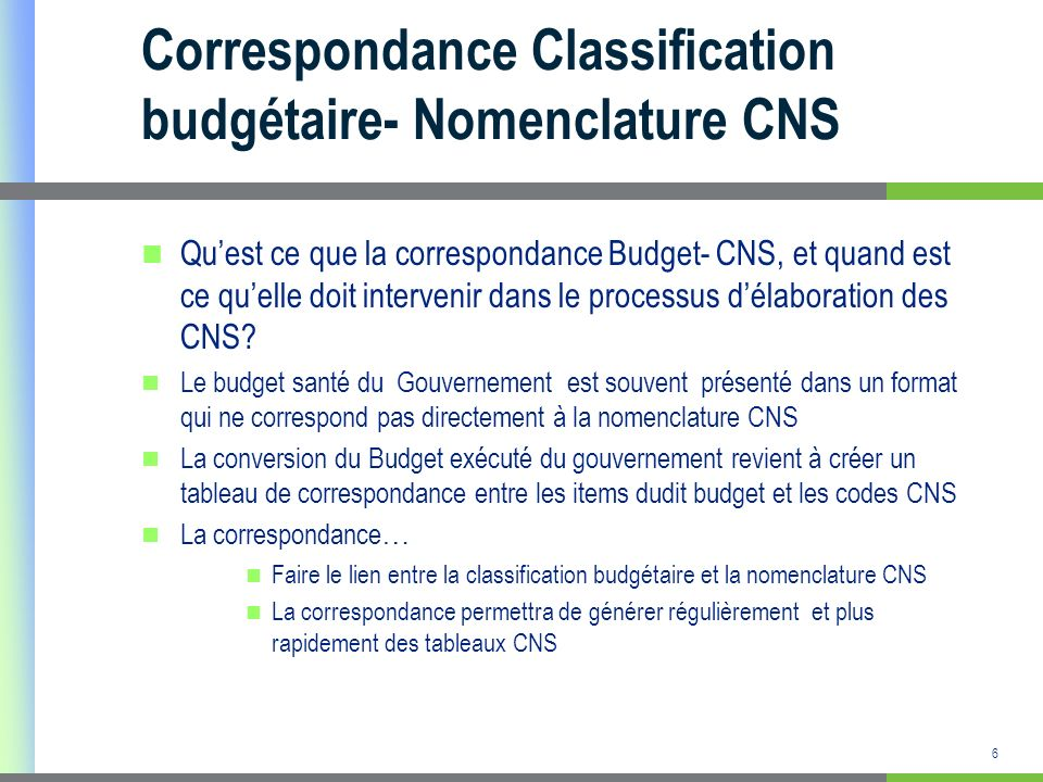 Correspondance Classification budgétaire- Nomenclature CNS