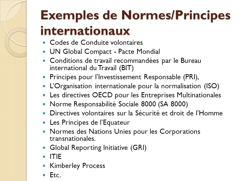 Exemples de Normes/Principes internationaux