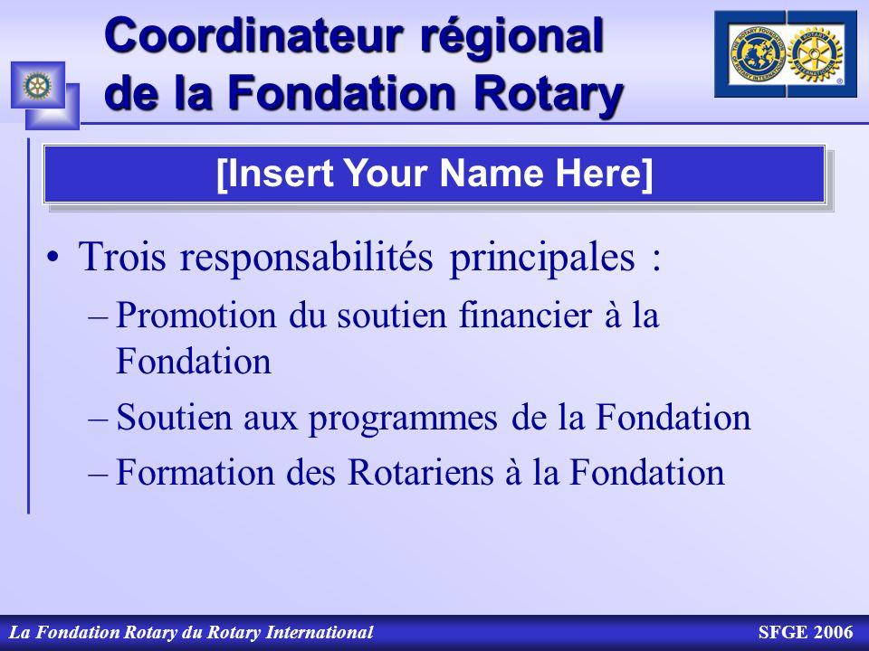 Coordinateur régional de la Fondation Rotary