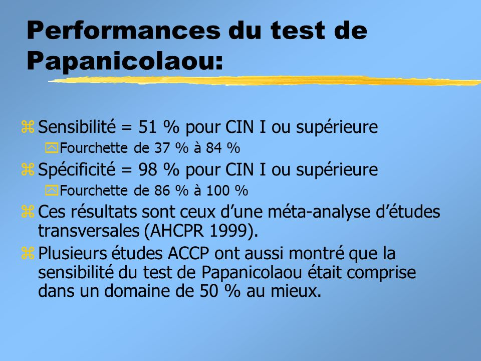 Performances du test de Papanicolaou: