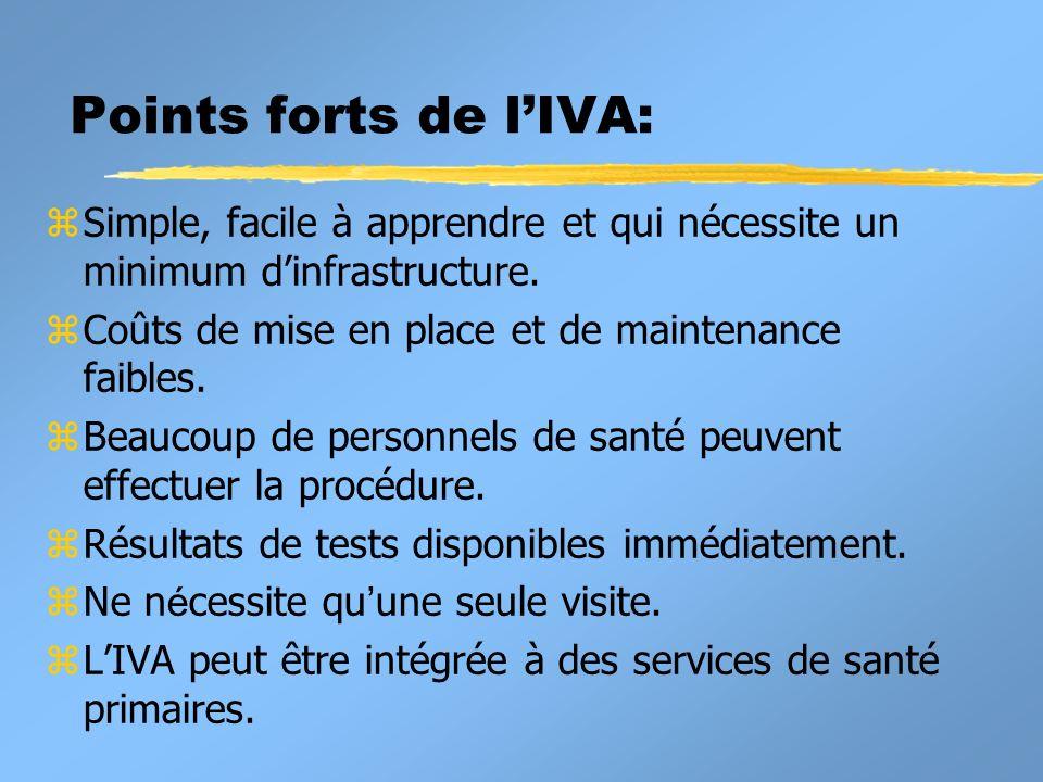 Points forts de l'IVA: Simple, facile à apprendre et qui nécessite un minimum d'infrastructure. Coûts de mise en place et de maintenance faibles.