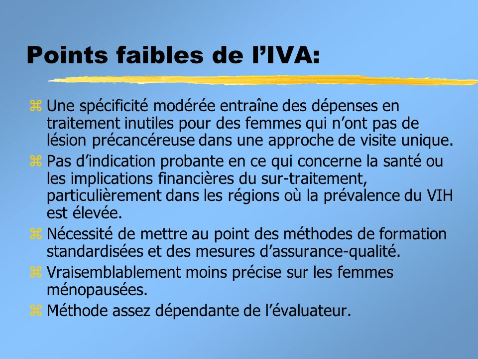 Points faibles de l'IVA: