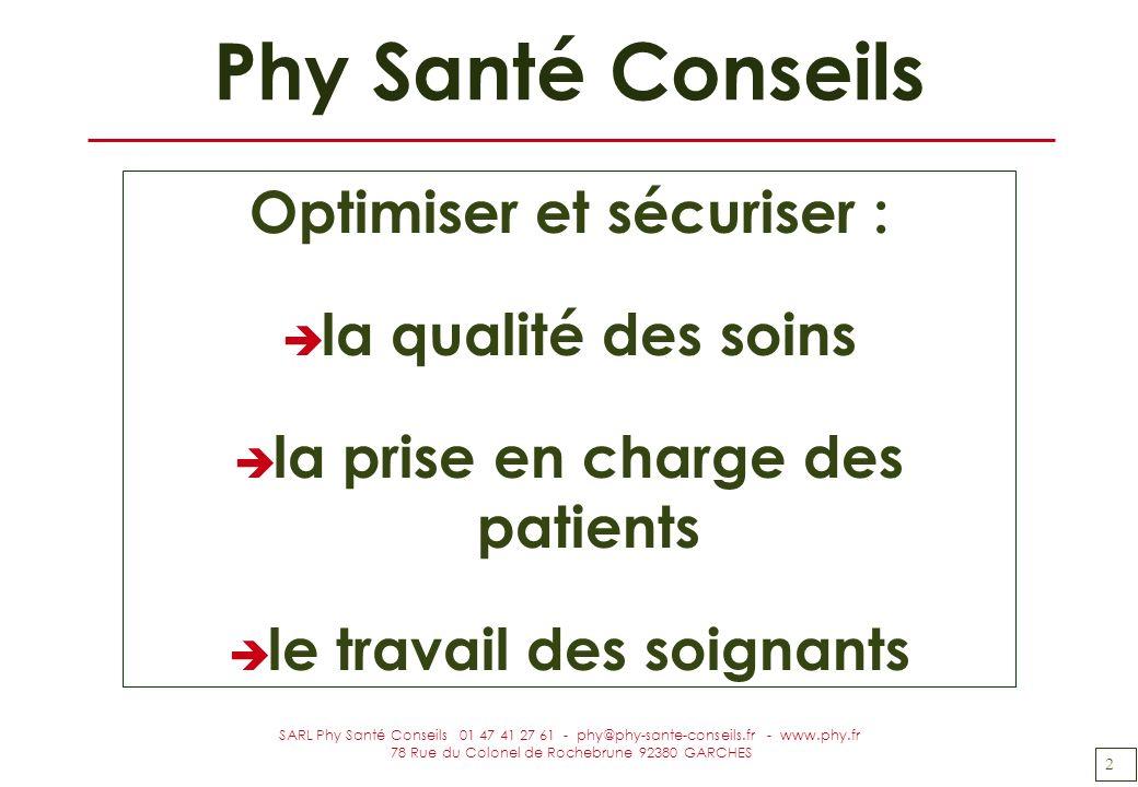 Phy Santé Conseils Optimiser et sécuriser : la qualité des soins