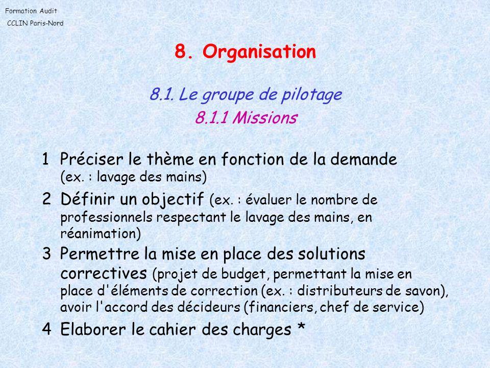 8. Organisation 8.1. Le groupe de pilotage 8.1.1 Missions