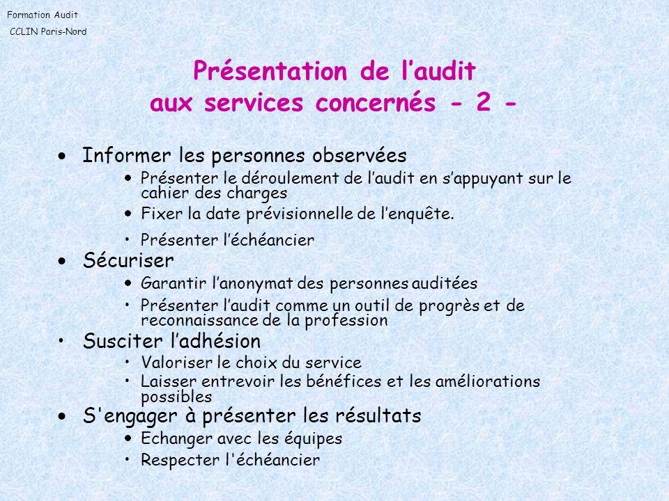 Présentation de l'audit aux services concernés - 2 -