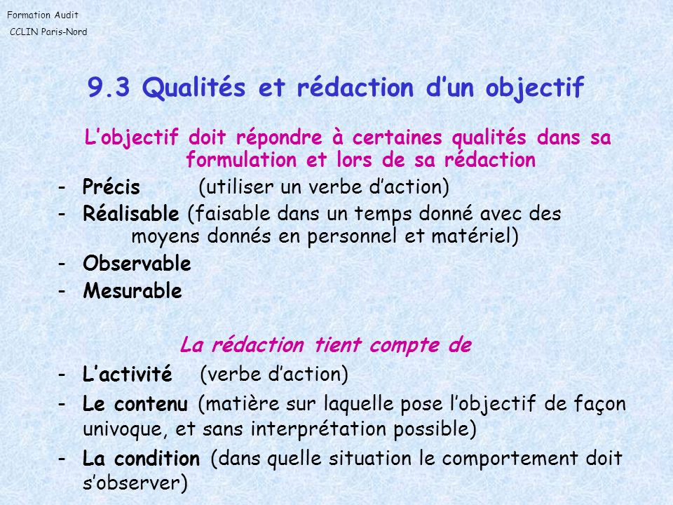 9.3 Qualités et rédaction d'un objectif