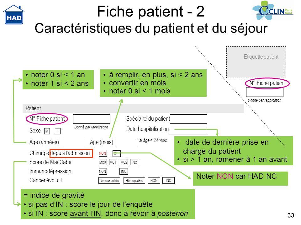 Fiche patient - 2 Caractéristiques du patient et du séjour
