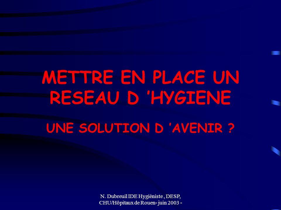 METTRE EN PLACE UN RESEAU D 'HYGIENE