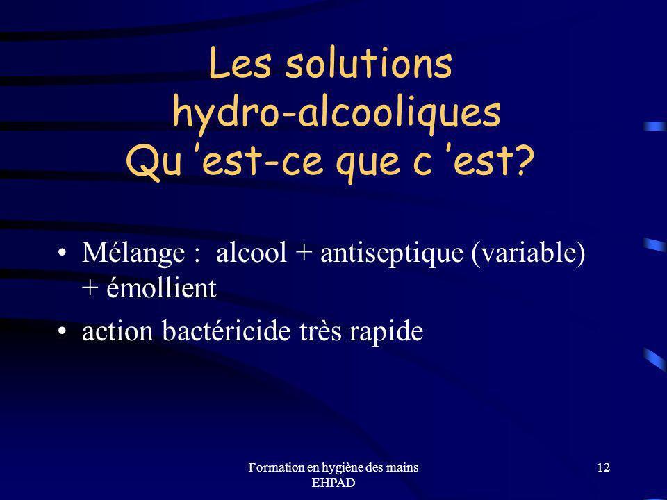 Les solutions hydro-alcooliques Qu 'est-ce que c 'est