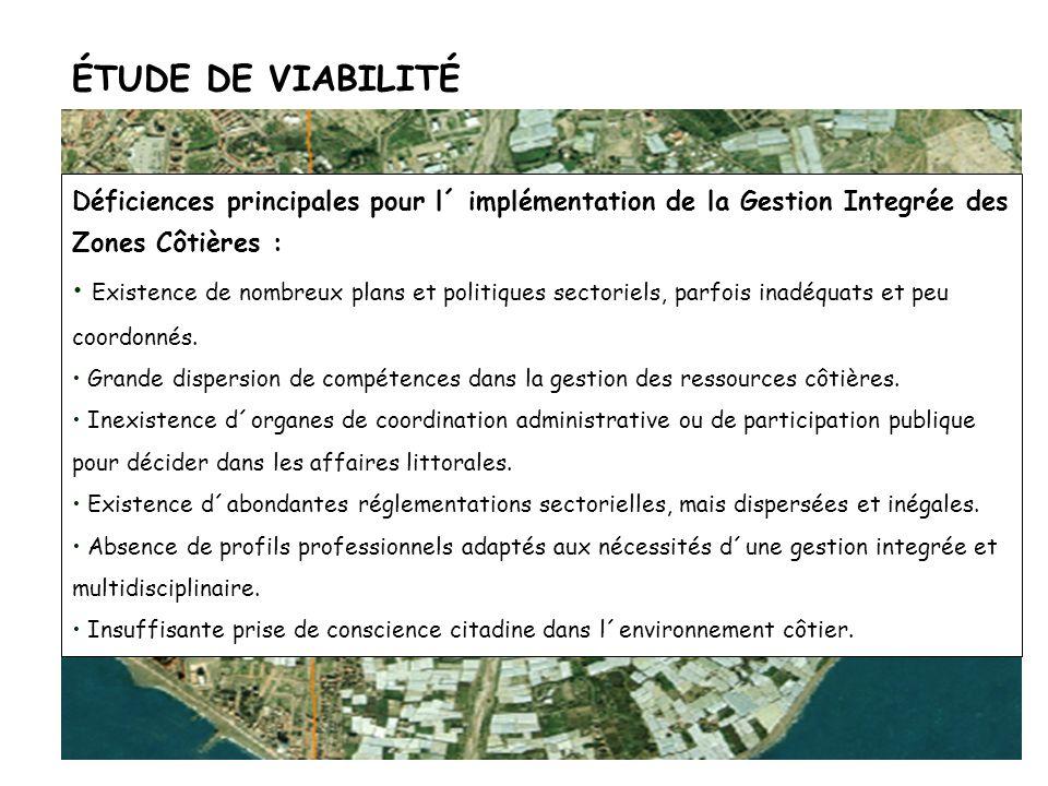 ÉTUDE DE VIABILITÉ Déficiences principales pour l´ implémentation de la Gestion Integrée des Zones Côtières :