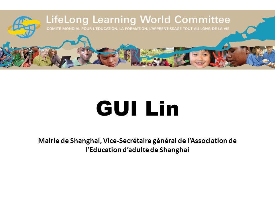GUI Lin Mairie de Shanghai, Vice-Secrétaire général de l'Association de l'Education d'adulte de Shanghai