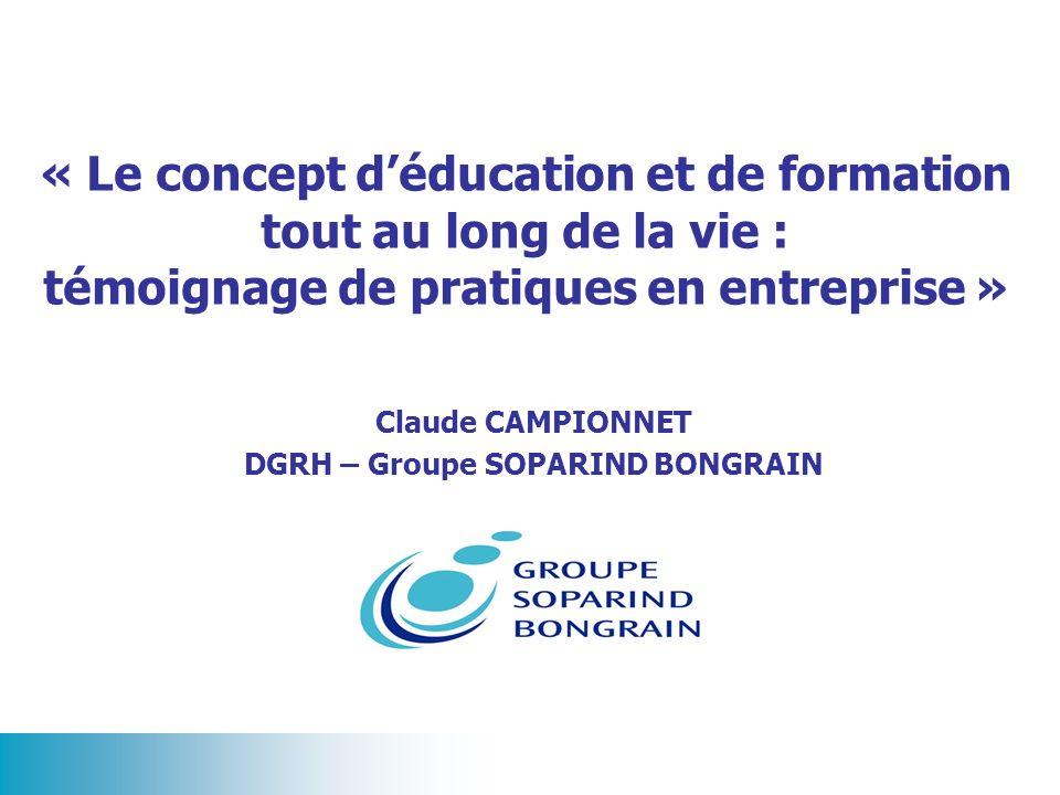 Claude CAMPIONNET DGRH – Groupe SOPARIND BONGRAIN