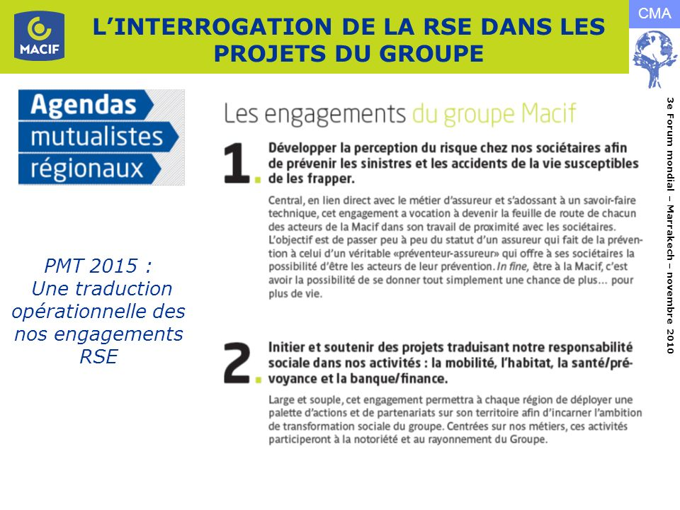 L'INTERROGATION DE LA RSE DANS LES PROJETS DU GROUPE